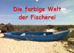 Die farbige Welt der Fischer (Wandkalender 2020 DIN A2 quer)