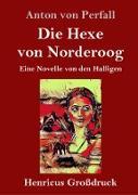 Die Hexe von Norderoog (Großdruck)