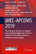 Imec-Apcoms 2019: Proceedings of the 4th International Manufacturing Engineering Conference & the 5th Asia Pacific Conference on Manufac