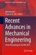 Recent Advances in Mechanical Engineering: Select Proceedings of Ncame 2019