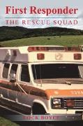 First Responder the Rescue Squad
