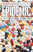 Epidemic: The Romeo Motive