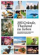 105 Gründe, Thailand zu lieben