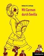 Mit Carmen durch Sevilla