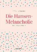Die Hansen-Melancholie