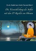 Die Verwirklichung des Selbst mit den 29 Karten von Ishvara