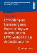 Entwicklung und Evaluierung eines Grobscreenings zur Anwendung von EAWS-Sektion 4 in der Automobilindustrie