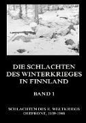 Die Schlachten des Winterkrieges in Finnland, Band 1