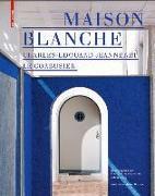 Maison blanche Charles-Edouard Jeanneret Le Corbusier