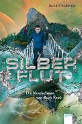Silberflut (2). Die Verschollenen von Ray's Rock