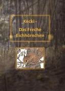 Kecki - Das Freche Eichhörnchen