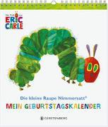 Die kleine Raupe Nimmersatt - Mein Geburtstagskal