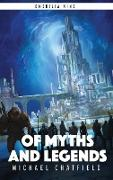 Of Myths And Legends