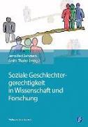 Soziale Geschlechtergerechtigkeit in Wissenschaft und Forschung
