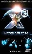 X3: Hüter der Tore