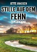 Stille auf dem Fehn. Ostfrieslandkrimi