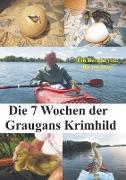 Die 7 Wochen der Graugans Krimhild