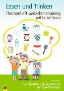 Themenheft Gedächtnistraining mit Senioren: Essen & Trinken