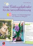 Unser Frühlingskalender für die Seniorenbetreuung