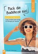Fit-im-Kopf-Vorlesebücher für Senioren: Pack die Badehose ein!