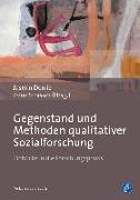 Gegenstand und Methoden qualitativer Sozialforschung