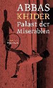 Der Palast der Miserablen