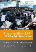 Praxishandbuch SAP HANA - Administration