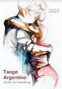 Tango Argentino - Zauber der Umarmung (Wandkalender 2020 DIN A3 hoch)