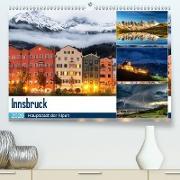 Innsbruck - Hauptstadt der AlpenAT-Version (Premium, hochwertiger DIN A2 Wandkalender 2020, Kunstdruck in Hochglanz)