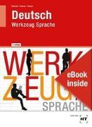 eBook inside: Buch und eBook Deutsch - Werkzeug Sprache