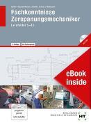 eBook inside: Buch und eBook Fachkenntnisse Zerspanungsmechaniker