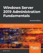 Windows Server 2019 Administration Fundamentals