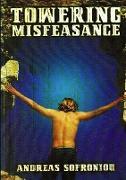 Towering Misfeasance