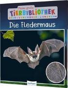 Meine große Tierbibliothek: Die Fledermaus