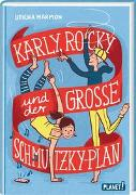 Karly, Rocky und der große Schmutzky-Plan