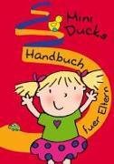 Mini Ducks. Handbuch für Eltern (Deutsch)