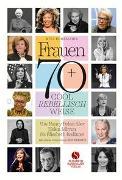 Frauen 70+ Cool. Rebellisch. Weise