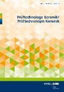 Prüftechnologe und Prüftechnologin Keramik