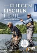 Fliegenfischen heute