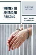 WOMENS LIFE IN PRISONSMYTHS AMP PB