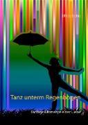 Tanz unterm Regenbogen