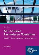 All inclusive - Fachwissen Tourismus Band 3