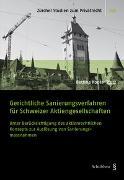 Gerichtliche Sanierungsverfahren für Schweizer Aktiengesellschaften