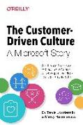 The Customer–Driven Culture – A Microsoft Story