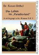 """Das Leben im """"Paradiesland"""""""
