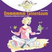Ommmmmm Tannenbaum