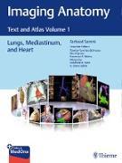 Atlas of Imaging Anatomy: Lungs, Heart, and Mediastinum