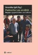 Padrecito Leo erzählt