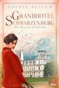 Grandhotel Schwarzenberg - Der Weg des Schicksals
