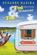 Der Tod kommt mit dem Wohnmobil & Der Tod sonnt sich im Campingstuhl